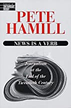 News Is a Verb (Library of Contemporary…
