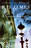 James, P. D.: A Certain Justice