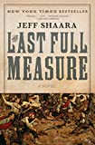 Shaara, Jeff: The Last Full Measure