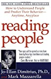 Mazzarella, Mark: Reading People: How to Understand People and Predict Their Behavior-Anytime, Anyplace