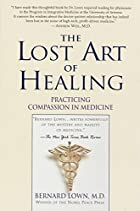 The Lost Art of Healing: Practicing…