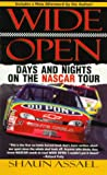 Assael, Shaun: Wide Open : Days and Nights on the Nascar Tour