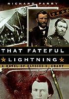 That Fateful Lightning: A Novel of Ulysses…