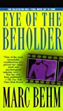 Eye of the Beholder - Marc Behm