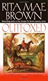 Brown, Rita Mae: Outfoxed