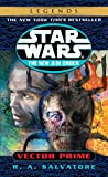 R. A. Salvatore: Vector Prime (Star Wars The New Jedi Order)