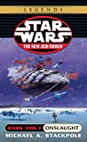 Michael A. Stackpole: Dark Tide I: Onslaught (Star Wars: the New Jedi Order, Book 2)