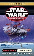 Dark Tide I: Onslaught (Star Wars: The New…