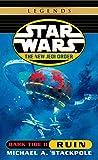 Stackpole, Michael A.: Dark Tide II: Ruin (Star Wars: The New Jedi Order, Book 3)
