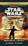 Kathy Tyers: Balance Point (Star Wars: the New Jedi Order, Book 6)