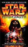 Stover, Matthew Woodring: Star Wars Revenge Of The Sith