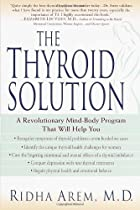The Thyroid Solution: A Revolutionary…