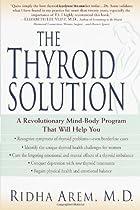 The Thyroid Solution: A Revolutionary…