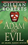 Roberts, Gillian: Adam and Evil