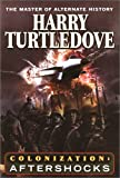 Turtledove, Harry: Colonization : Aftershocks