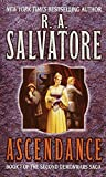Salvatore, R. A.: Ascendance