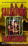 Salvatore, R. A.: Transcendence: Book II of the Second Demonwars Saga