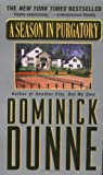 Dunne, Dominick: A Season in Purgatory