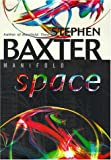 Baxter, Stephen: Manifold : Space