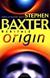 Baxter, Stephen: Manifold : Origin
