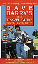 Dave Barry's Only Travel Guide You'll Ever…