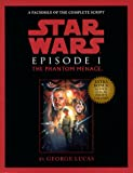 Lucas, George: Script Facsimile: Star Wars: Episode 1: The Phantom Menace