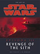 The Art of Star Wars, Episode III - Revenge…