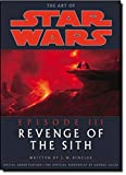 Lucas, George: The Art Of Star Wars: Episode III Revenge Of The Sith