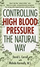 Controlling High Blood Pressure the Natural…