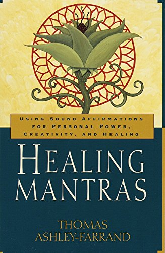 healing-mantras-using-sound-affirmations-for-personal-power-creativity-and-healing