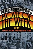 Bogdanovich, Peter: Peter Bogdanovich's Movie of the Week