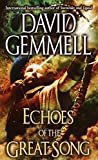Gemmell, David: Echoes of the Great Song