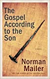 Mailer, Norman: The Gospel According to the Son