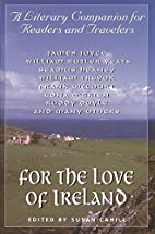 For the Love of Ireland: A Literary…