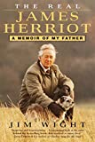 Wight, Jim: The Real James Herriot: A Memoir of My Father