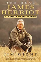 The Real James Herriot: A Memoir of My…