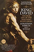 King David: The Real Life of the Man Who…