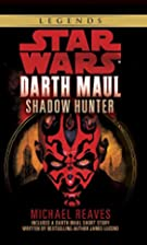 Darth Maul: Shadow Hunter by Michael Reaves