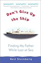 Don't Give Up the Ship: Finding My…