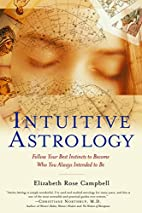 Intuitive Astrology: Follow Your Best…