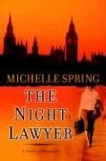 The Night Lawyer: A Novel of Suspense by…