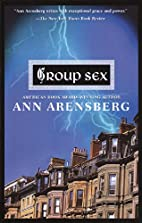 Group Sex by Ann Arensberg