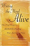 Simon, Tobin: Writing the Mind Alive: The Proprioceptive Method for Finding Your Authentic Voice