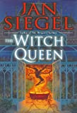 Siegel, Jan: The Witch Queen