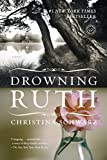 Schwarz, Christina: Drowning Ruth
