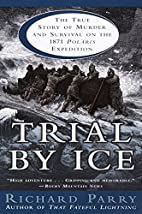 Trial by Ice: The True Story of Murder and…