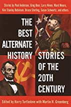 The Best Alternate History Stories of the…
