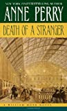 Perry, Anne: Death of a Stranger