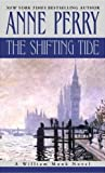 Perry, Anne: The Shifting Tide: A William Monk Novel