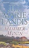 Landis, Jill Marie: Summer Moon